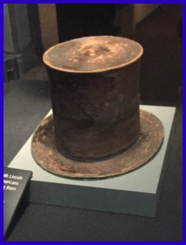 This is the top hat worn by President Lincoln when he was assassinated. Standing next to it was jaw dropping and gave me chills.